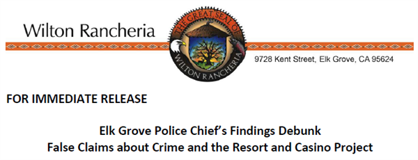 Elk Grove Police Chief's Findings Debunk False Claims about Crime and the Resort and Casino Project