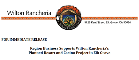 Region Business Supports Wilton Rancheria's Planned Resort and Casino Project in Elk Grove